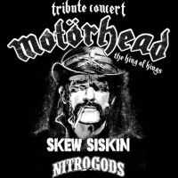 <small>MOT�RHEAD TRIBUTE CONCERT - THE KING OF KINGS <br>mit Skew Siskin & Nitrogods</small>